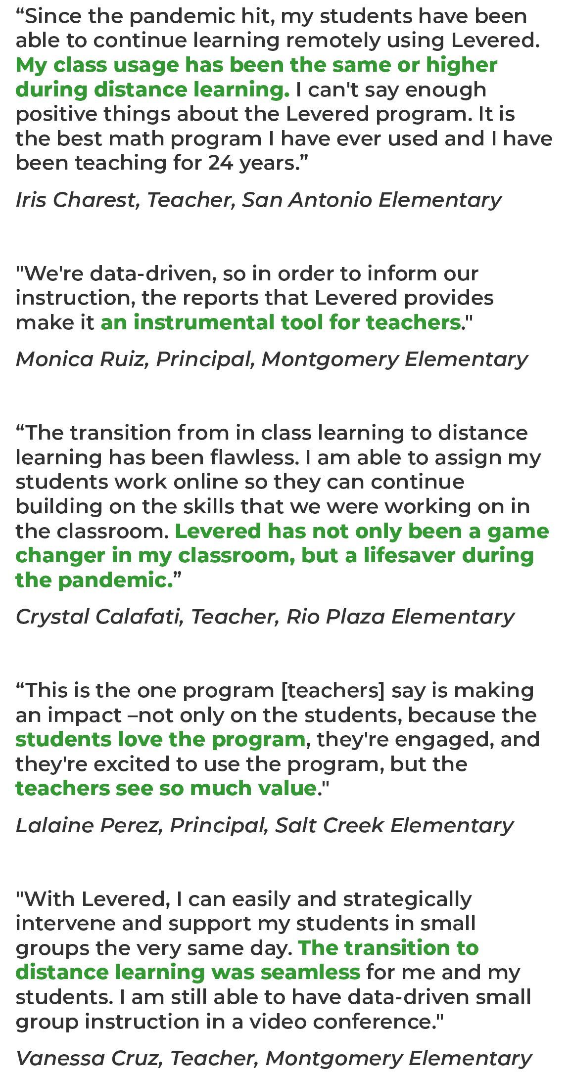 Testimonial quotes from teachers, and principals