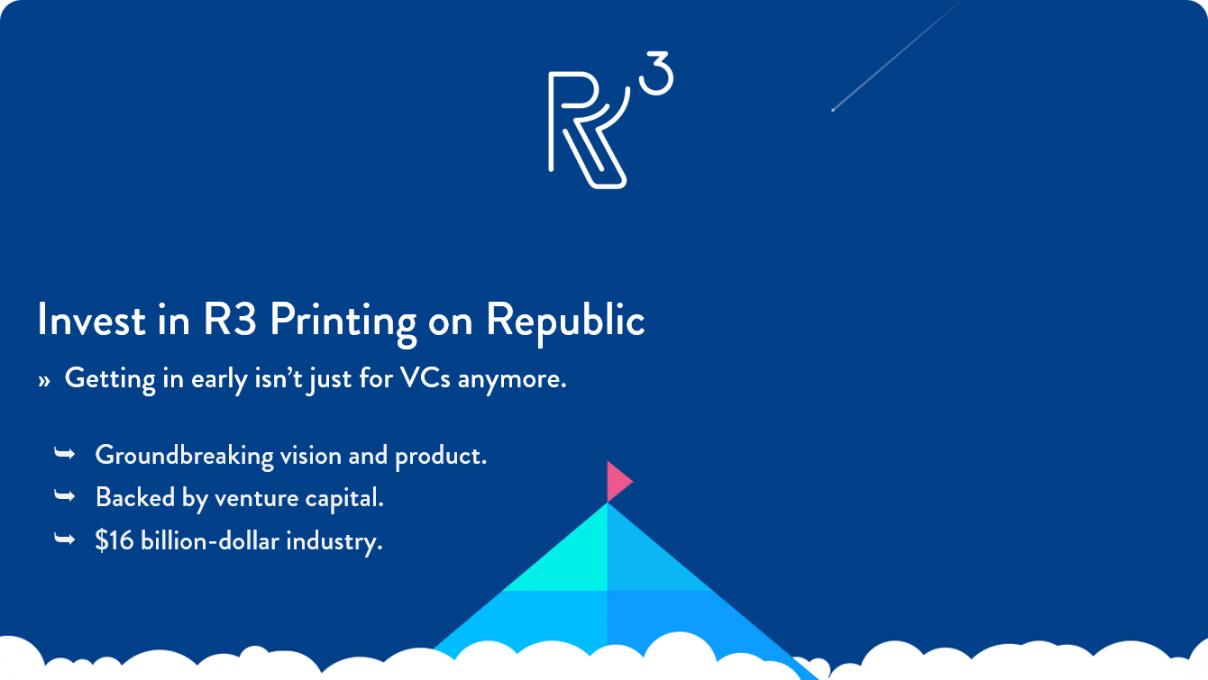 Invest in R3 Printing on Republic